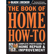 Black & Decker the Book of Home How-to (BOK)