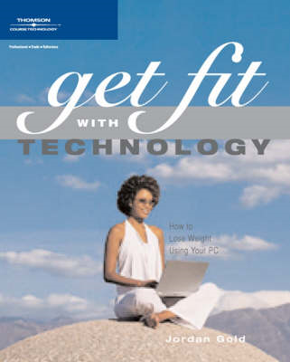 Managing Health and Fitness with Technology (BOK)