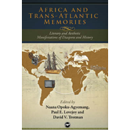 Africa and Trans-atlantic Memories: Literary and Aesthetic Manifestations of Diaspora and History (BOK)