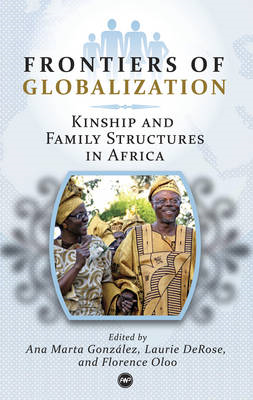 Frontiers of Globalization: Kinship and Family Structures in Africa (BOK)