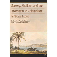 Slavery, Abolition and the Transition to Colonisation in Sie (BOK)