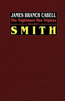 Smith: The Nightmare Has Triplets, Volume 2 (BOK)