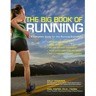 Be a Better Runner: A Complete Guide for the Running Enthusiast-improve Your Stride, Avoid Injuries, (BOK)