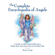 The Complete Encyclopedia of Angels: A Guide to 200 Celestial Beings to Help, Heal, and Assist You i (BOK)