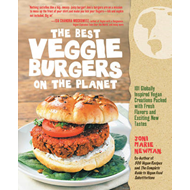 Best Veggie Burgers on the Planet (BOK)