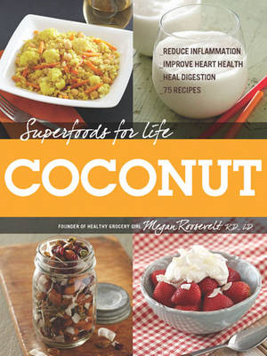 Superfoods for Life, Coconut (BOK)