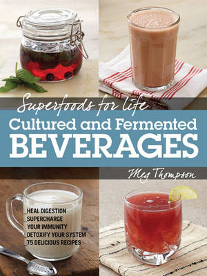 Superfoods for Life, Cultured and Fermented Beverages (BOK)