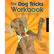 The Dog Tricks and Training Workbook: A Step-by-step Interactive Curriculum to Engage, Challenge, an (BOK)