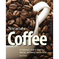 Art and Craft of Coffee (BOK)