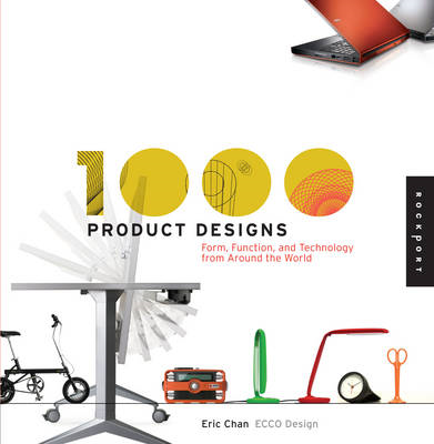 1000 Product Designs: Form, Function, and Technology from Around the World (BOK)