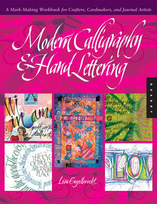 Modern Calligraphy and Hand Lettering: A Mark-Making Workbook for Crafters, Cardmakers, and Journal (BOK)