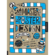 New Masters of Poster Design: Poster Design for This Century and Beyond: Volume 2 (BOK)
