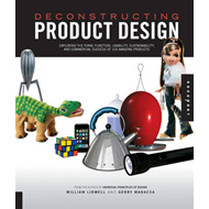 Deconstructing Product Design: Exploring the Form, Function, Usability, Sustainability, and Commerci (BOK)