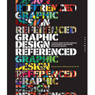 Graphic Design, Referenced (BOK)