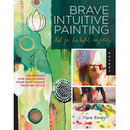 Brave Intuitive Painting-Let Go, be Bold, Unfold! (BOK)