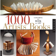 1000 Artists' Books: A Showcase of Fine Hand-bound Structures (BOK)