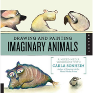 Drawing and Painting Imaginary Animals: A Mixed-media Workshop with Carla Sonheim (BOK)