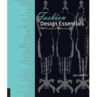 Fashion Design Essentials: 100 Principles of Fashion Design (BOK)