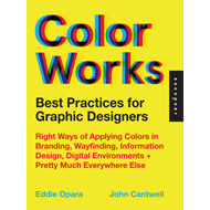 Best Practices for Graphic Designers, Color Works (BOK)