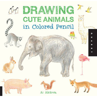 Drawing Cute Animals in Colored Pencil (BOK)