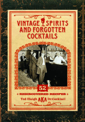 Vintage Spirits and Forgotten Cocktails �Mini Book] (BOK)