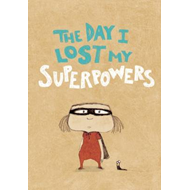 Day I Lost My Superpowers (BOK)