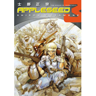Appleseed: v. 3: Scales of Prometheus (BOK)