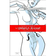Umbrella Academy Volume 1, The: Apocalypse Suite (BOK)