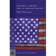 Leaves of Grass: First and Death-bed Editions (BOK)