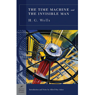 The Time Machine and the Invisible Man (BOK)