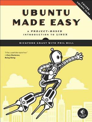 Ubuntu Made Easy: a Project-based Introduction to Linux (BOK)