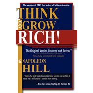 Think and Grow Rich!: The Original Version, Restored & Revised (BOK)