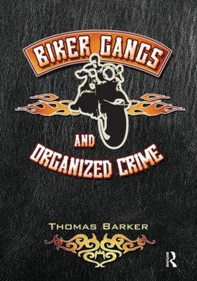 Biker Gangs and Organized Crime (BOK)