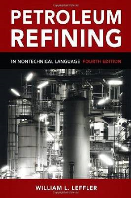 Petroleum Refining in Nontechnical Language (BOK)
