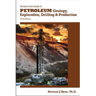 Nontechnical Guide to Petroleum Geology, Exploration, Drilli (BOK)