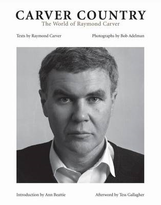 Carver Country: The World of Raymond Carver (BOK)