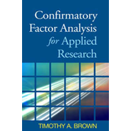 Confirmatory Factor Analysis for Applied Research (BOK)