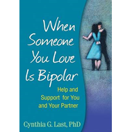 When Someone You Love is Bipolar (BOK)