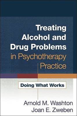 Treating Alcohol and Drug Problems in Psychotherapy Practice (BOK)