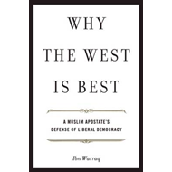 Why the West is Best: A Muslim Apostate's Defense of Liberal Democracy (BOK)