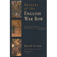 Secrets of the English War Bow (BOK)
