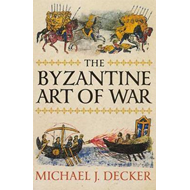 The Byzantine Art of War (BOK)