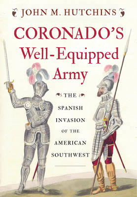 Coronado's Well-Equipped Army (BOK)