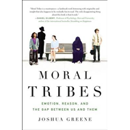Moral Tribes: Emotion, Reason, and the Gap Between Us and Them (BOK)