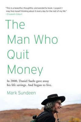 The Man Who Quit Money (BOK)
