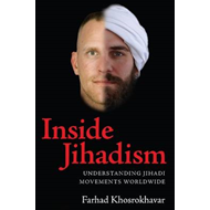 Inside Jihadism: Understanding Jihadi Movements Worldwide (BOK)