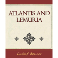 Atlantis and Lemuria - 1911 (BOK)