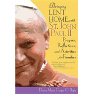 Bringing Lent Home with St. John Paul II (BOK)