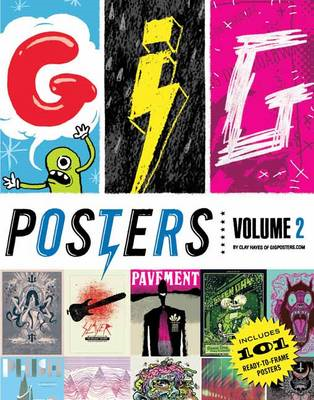 Gig Posters: Rock Show Art of the 21st Century: Volume 2 (BOK)
