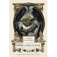 William Shakespeare's the Empire Striketh Back (BOK)